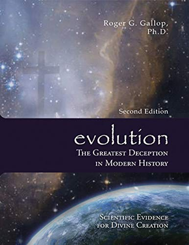 evolution - The Greatest Deception in Modern History: Scientific Evidence for Divine Creation (English Edition)