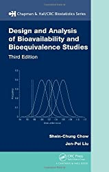 Design and Analysis of Bioavailability and Bioequivalence Studies, Third Edition (Chapman & Hall/CRC Biostatistics Series)