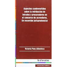 Aspectos controvertidos sobre la retribución de letrados y procuradores en el co (Juridica)
