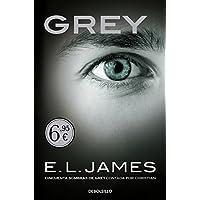 Grey («Cincuenta sombras» contada por Christian Grey 1) (BEST SELLER)
