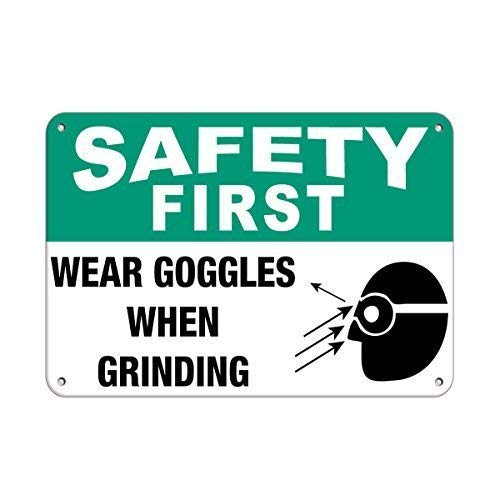 Tomlinsony Blechschild Metal Tin Sign Aluminum Safet First Wear Goggles When Grinding Safety Slogans Sign 12