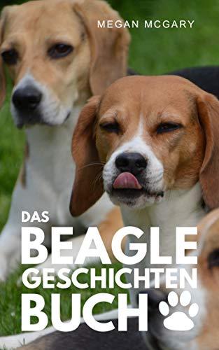 Das Beagle-Geschichten-Buch -