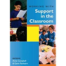 [Working with Support in the Classroom] (By: Anne Campbell) [published: April, 2005]