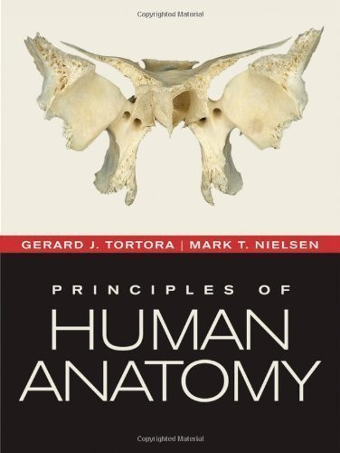 Principles of Human Anatomy 12th edition by Tortora, Gerard J., Nielsen, Mark (2010) Hardcover