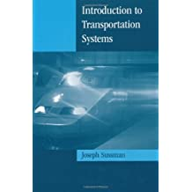 Introduction to Transportation Systems (Artech House Its Library)