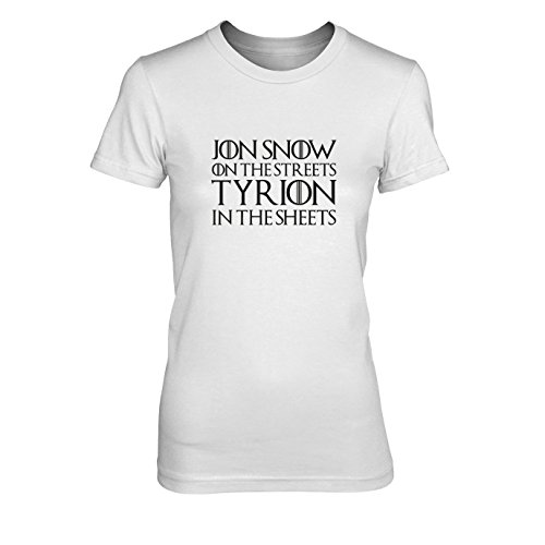 (GoT: Jon Snow on the Streets. Tyrion in the Sheets - Damen T-Shirt, Größe: XL, Farbe: weiß)