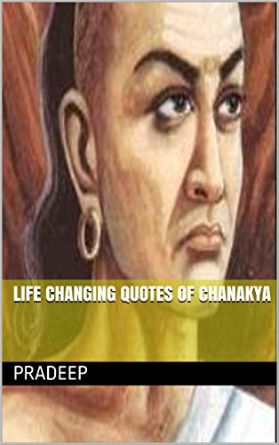 Life changing quotes of Chanakya