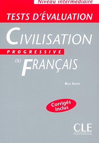 Civilisation Progressive Du Francais: Tests D'Evaluation Intermediaire