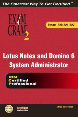 Lotus Notes and Domino 6 System Administrator Exam Cram 2 (Exam Cram 620, 621, 622): Exams 620, 621, 622 por Karen Fishwick