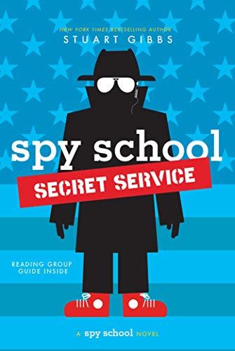 Spy School Secret Service por Stuart Gibbs