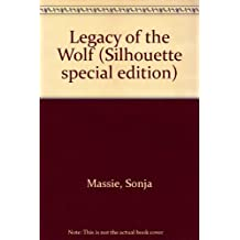 Legacy of the Wolf (Silhouette special edition)