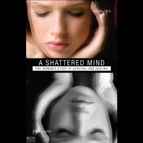 A Shattered Mind  Audiolibri