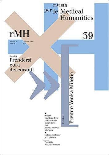 Rivista per le Medical Humanities - nr. 38: Prendersi cura dei curanti (Humanities Medical)