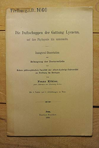 Die Duftschuppen der Gattung Lycaena, auf ihre Phylogenie hin untersucht.