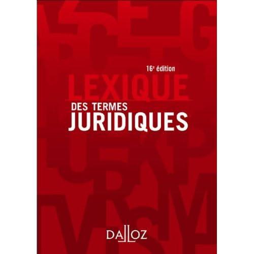 Lexique Des Termes Juridiques (French Edition) by Raymond Guillien (2007-06-15)