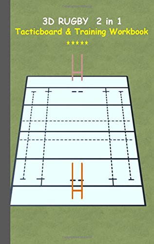3D Rugby 2 in 1 Tacticboard and Training Book por Theo von Taane