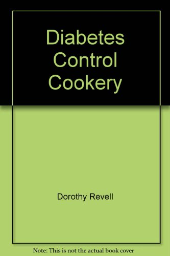 Diabetes Control Cookery par Dorothy Revell