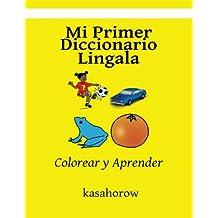 Mi Primer Diccionario Lingala: Colorear y Aprender (Lingala kasahorow)
