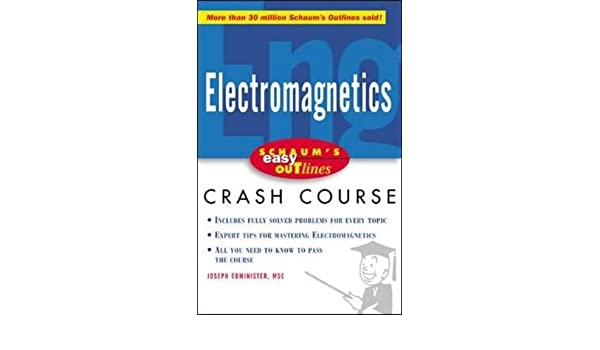 Buy Schaum S Easy Outline Of Electromagnetics Schaum S Easy Outline