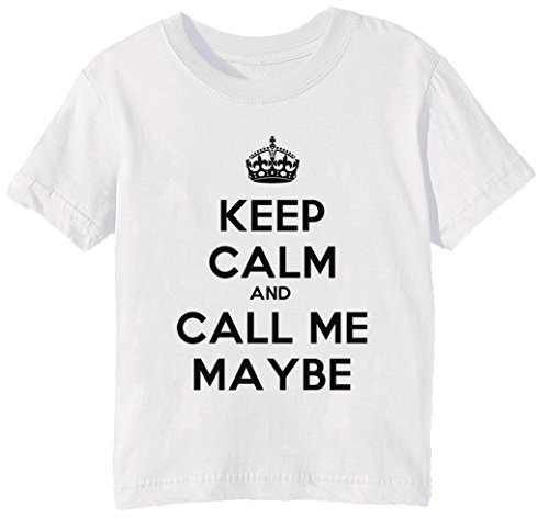 Keep Calm And Call Me Maybe Kinder Unisex Jungen Mädchen T-Shirt Rundhals Weiß Kurzarm Größe XL Kids Boys Girls White X-Large Size XL