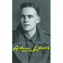 Alun Lewis: Collected Poems
