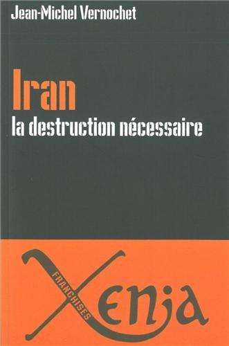 Iran, la destruction nécessaire : Persia delenda est