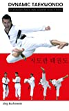 Dynamic Taekwondo (225 photographs schowing  clearly represented courses of motions)