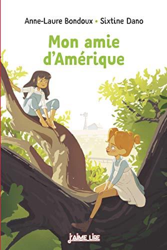 Mon amie d'Amérique (J'aime lire) (French Edition)
