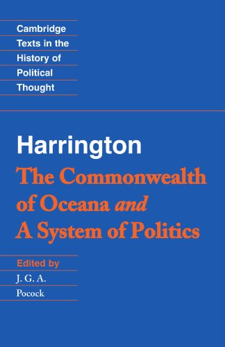 Harrington: 'The Commonwealth of Oceana' and 'A System of Politics' Paperback (Cambridge Texts in the History of Political Thought)