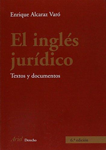 El inglés jurídico: Textos y documentos (Ariel Derecho) por Enrique Alcaraz