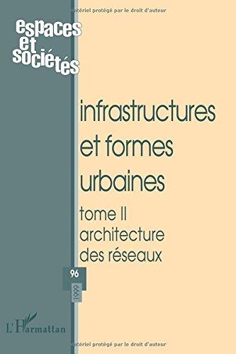 Infrastructures et formes urbaines