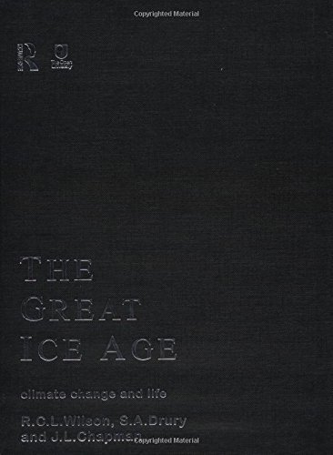 The Great Ice Age: Climate Change and Life by J.A. Chapman (1999-12-22)
