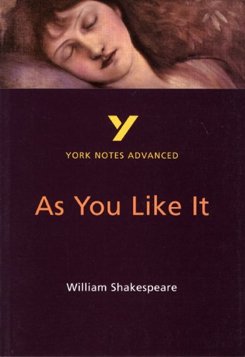 As You Like It: York Notes Advanced: Study Notes