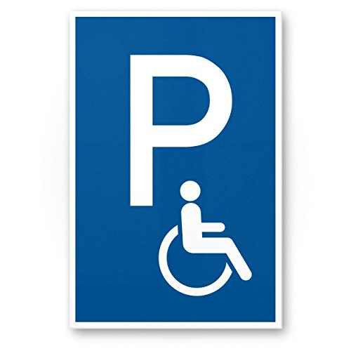 Parkplatz Behinderte Kunststoff Schild (blau, 20 x 30cm), Hinweisschild Behinderten-Parkplatz, Parkplatzschild Reserviert - Rollstuhlfahrer, Parkplatz freihalten Körperbehinderte