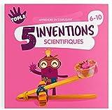 5 inventions scientifiques : 6-10 ans