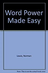 Word Power Made Easy: The Complete Handbook for Building a Superior Vocabulary by Norman Lewis (1978-07-30)