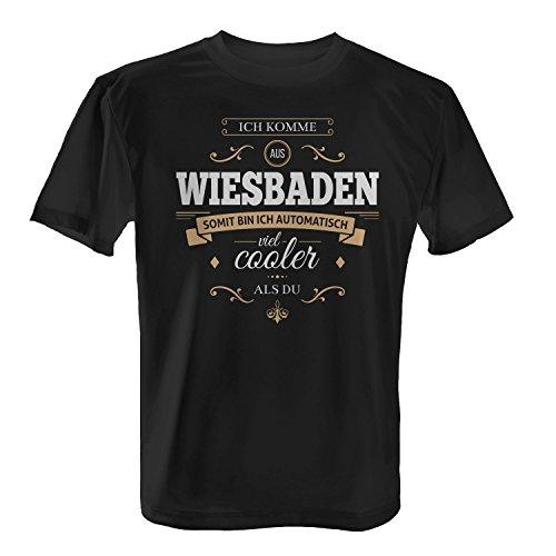 Fashionalarm Herren T-Shirt - Ich komme aus Wiesbaden somit bin ich cooler als du | Fun Shirt mit Spruch als Geschenk Idee für stolze Wiesbadener Schwarz