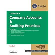 Company Accounts & Auditing Practices (CS-Executive) (June 2019 Exam-Old Syllabus) (7th Edition, January 2019)
