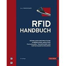 RFID-Handbuch: Grundlagen und praktische Anwendungen induktiver Funkanlagen, Transponder und kontaktloser Chipkarten