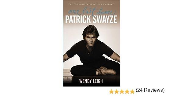 Patrick swayze one last dance ebook wendy leigh amazon patrick swayze one last dance ebook wendy leigh amazon kindle store fandeluxe Document