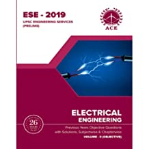 ESE - 2019 Prelims Electrical Engineering Objective Volume 2 : Previous Years Objective Questions With Solutions & Chapter wise