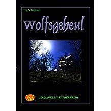 Wolfsgeheul: Halloween-Kinderkrimi