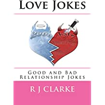 Love Jokes: Good and Bad Relationship Jokes (English Edition)