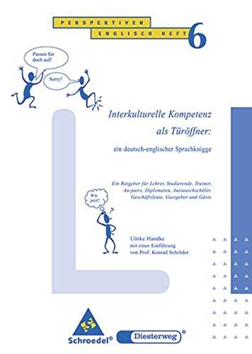 Perspektiven: Interkulturelle Kompetenz als Türöffner: Heft 6 (Perspektiven Englisch, Band 8)