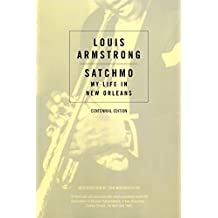 Satchmo: My Life in New Orleans (Da Capo Paperback)