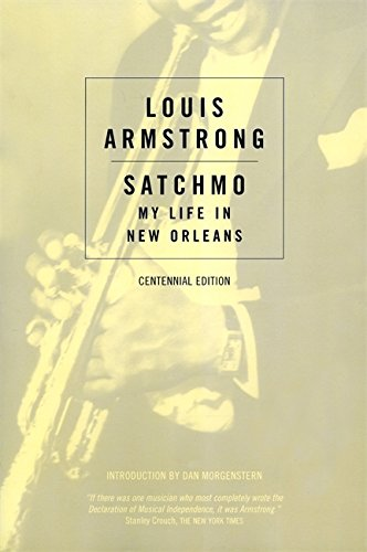 Satchmo: My Life in New Orleans (Da Capo Paperback) por Louis Armstrong