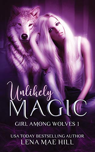 Unlikely Magic: A Cinderella Retelling (Girl Among Wolves, Band 1) -