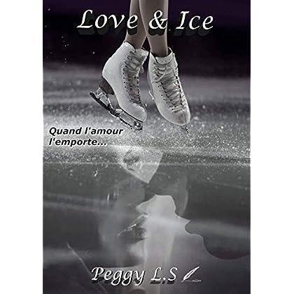 Love & Ice