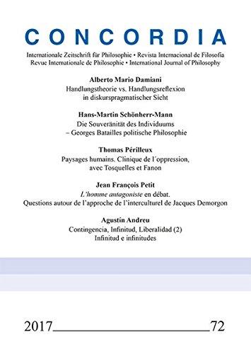 Concordia - Internationale Zeitschrift für Philosophie Band 72: Handlungstheorie vs. Handlungsreflexion in diskurspragmatischer Sicht par Alberto Mario Damiani