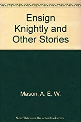 Ensign Knightly and Other Stories